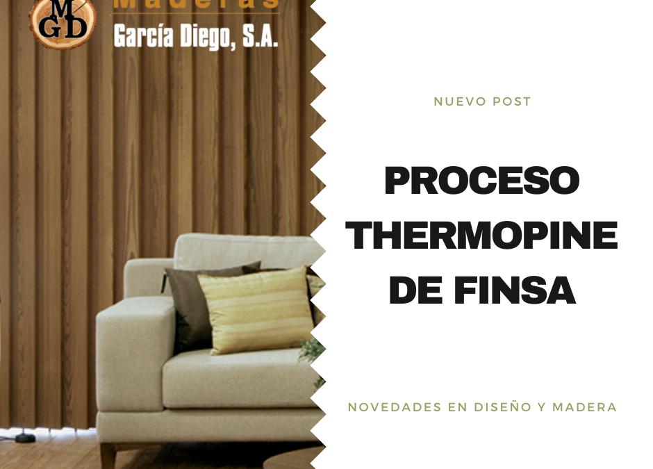 Proceso Thermophine de FINSA