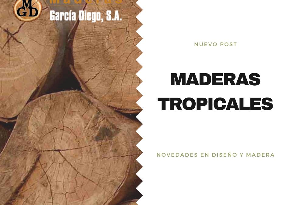 Maderas Tropicales