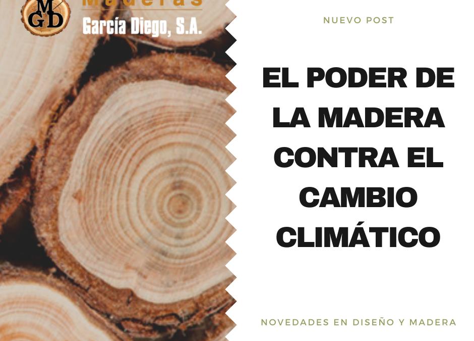 El poder de la madera contra el cambio climático
